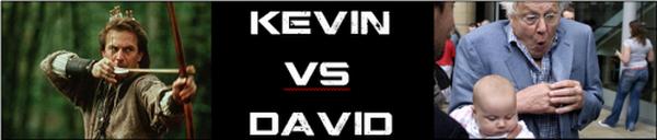 Kevin vs David